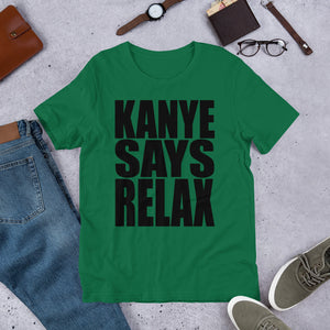 KANYE SAYS RELAX - TeeHop