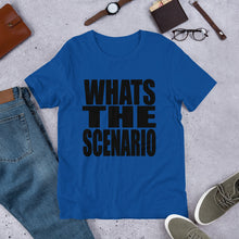 WHATS THE SCENARIO (Multiple Colours) - TeeHop