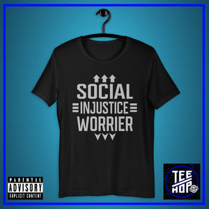 SOCIAL INJUSTICE WORRIER