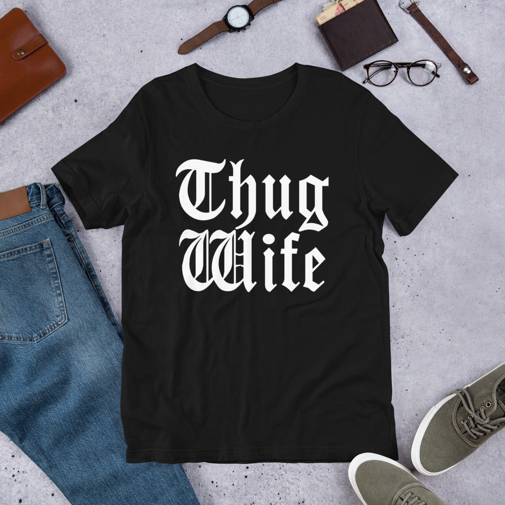 Thug Wife (Multiple Colours) - TeeHop