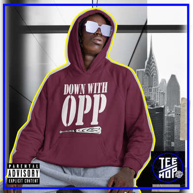 Down With OPP Hoodie
