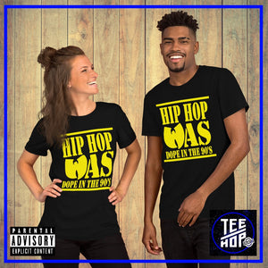 Hip Hop Was Dope (Unisex)