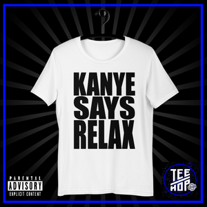 KANYE SAYS RELAX (남녀 공용)