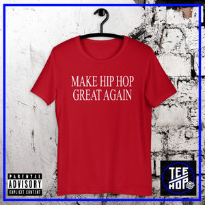 MAKE HIP HOP GREAT AGAIN