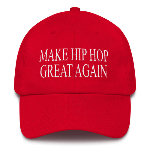 Make Hip Hop Great Again Hat - TeeHop