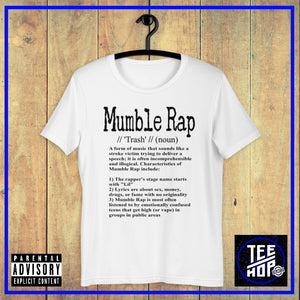 Mumble Rap Defined(Multiple Colours)
