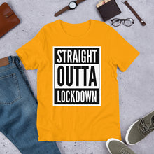 STRAIGHT OUTTA LOCKDOWN