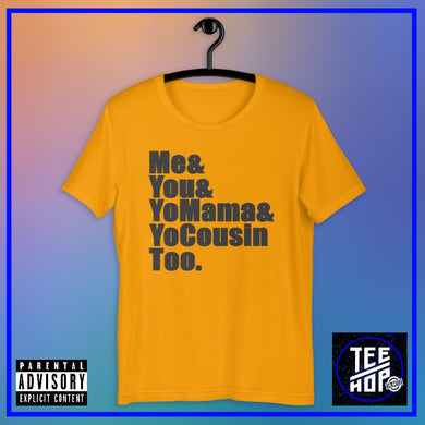Yo Mama (Multiple Colours)