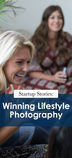 Startup Stories: Winning Lifestyle Photography