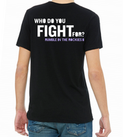 Rumble in the Rockies II - Who Do You Fight For T-Shirt