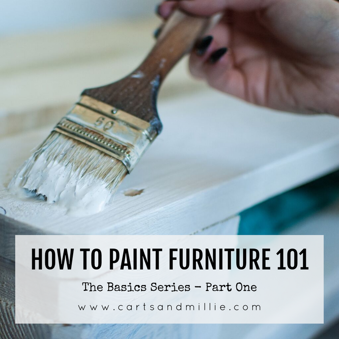 How to Paint Furniture (Boutique Furniture Paint) 101 | The Basics Series Part 1