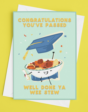 You Passed! Congratulations ya wee stew!