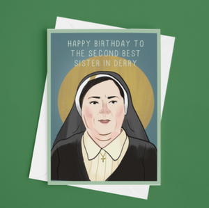 Sister Michael Derry Girls Birthday Card