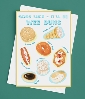 Good Luck It'll Be Wee Buns Greetings Card