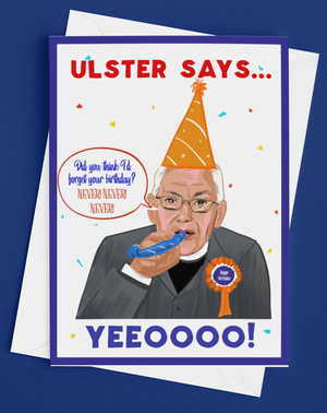 Ian Paisley Irish Birthday Card