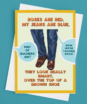 Brown Shoes and Jeans Culchie Derry Valentine's Card