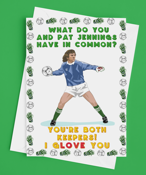 Pat Jennings Keeper Valentines Day Card