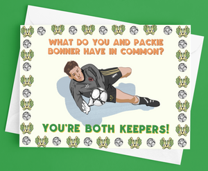 Packie Bonner - 'You're a Keeper' Valentines Day Card