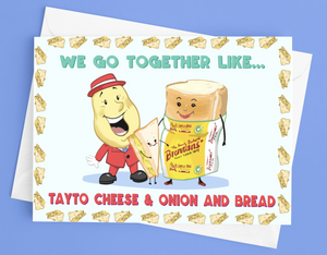 We Go Together like Tayto & Bread Northern Ireland Valentine's Card
