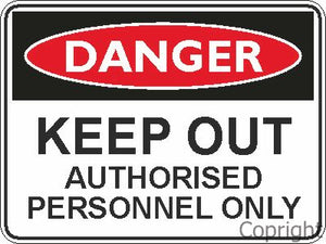 Safety Sign - Keep Out Auth 45x60cm Metal