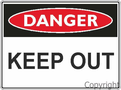 Safety Sign - Keep Out 45x60cm Metal