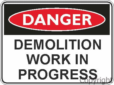 Safety Sign - Demolition 45x60cm Metal