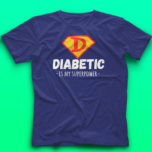 DIABETIC IS MY SUPERPOWER