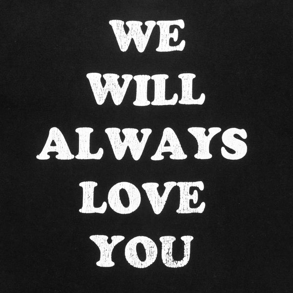 "Number (N)ine ""We Will Always Love You"" Tee - SS/AW03 ""Touch Me I'm Sick"""