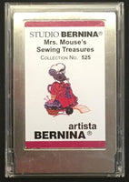 Bernina Artista Mrs. Mouse's Sewing Treasures #525