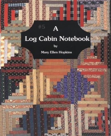 #5 A Log Cabin Notebook