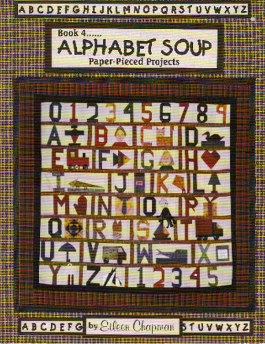 Book 4: Alphabet Soup Paper-Pieced Projects