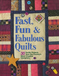 Fast, Fun & Fabulous Quilts
