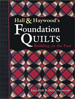 Hall & Haywoods's Foundation Quilts
