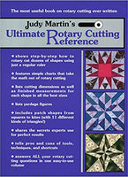Judy Martin's Ultimate Rotary Cutting Reference