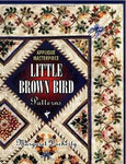 Applique Masterpiece Little Brown Bird Patterns
