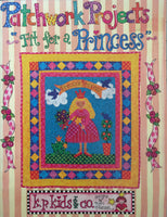 Patchwork Projects fit for a Princess