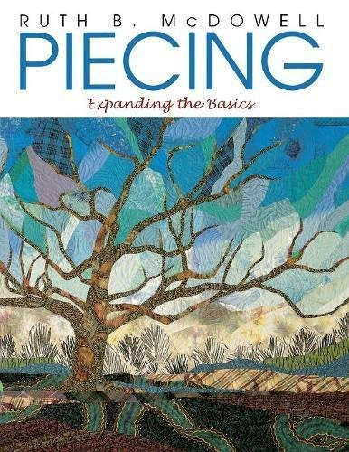 Piecing: Expanding the Basics