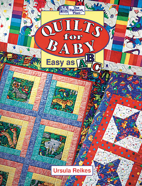 Quilts for Baby Easy as ABC