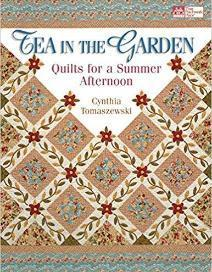 Tea in the Garden: Quilts for a Summer Afternoon
