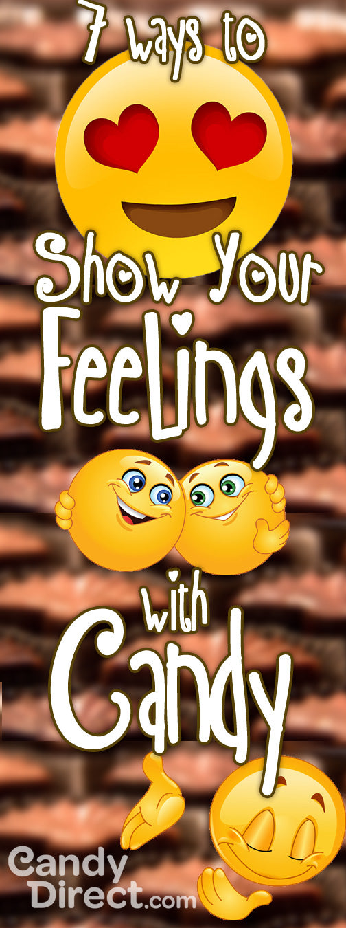 Show your feelings with candy