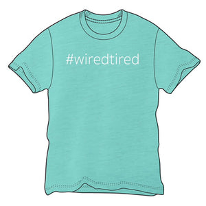 Hashtag Wired Tired Short Sleeve Tee