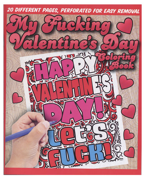 My Fucking Valentine's Day Coloring Book