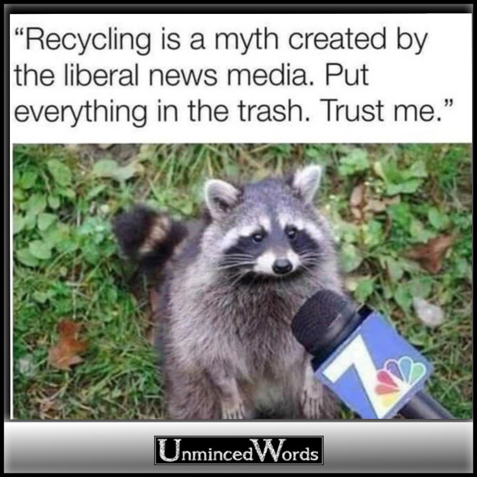 This raccoon talks recycling and he's right!