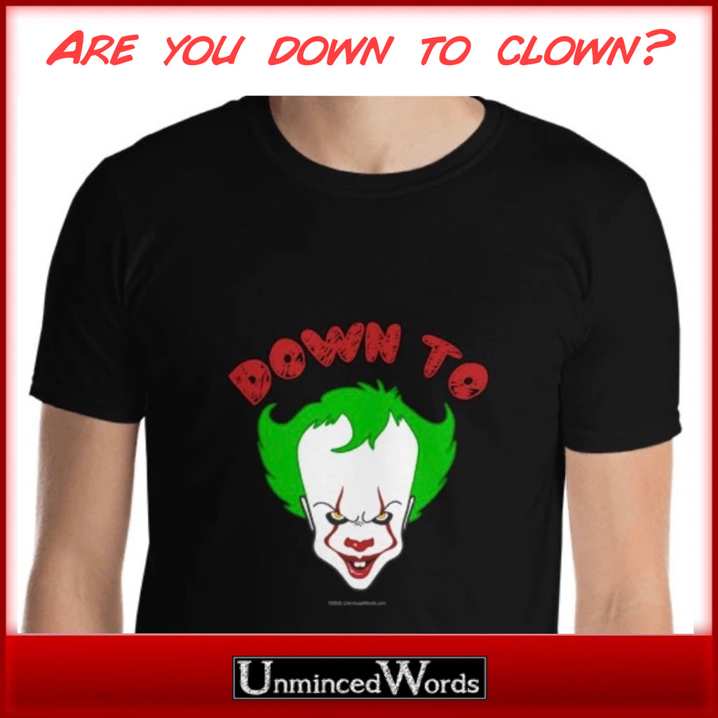 Down To Clown is our new collection