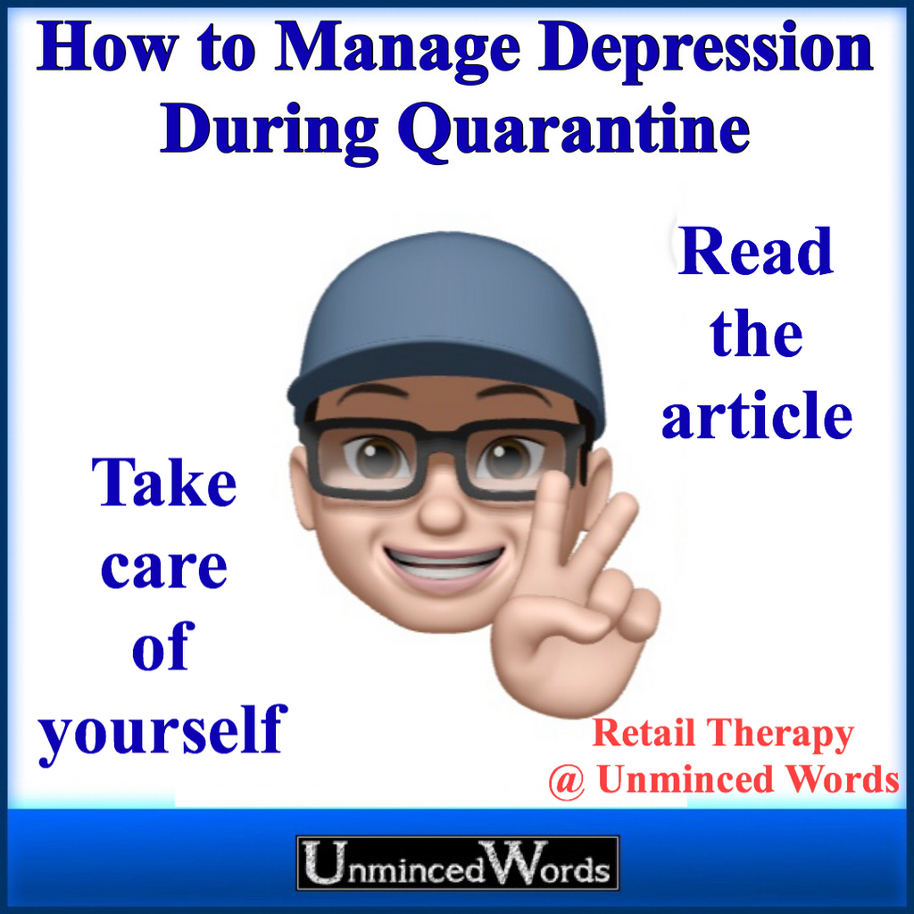 How to Manage Depression During Quarantine