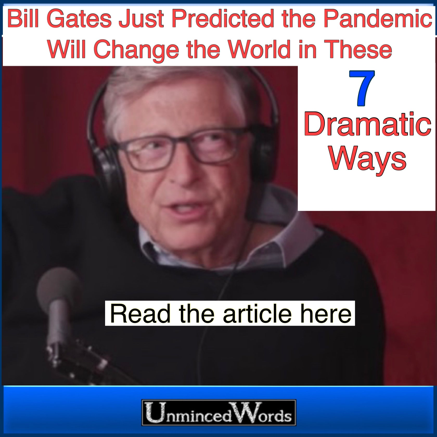 Bill Gates Just Predicted the Pandemic Will Change the World in These 7 Dramatic Ways