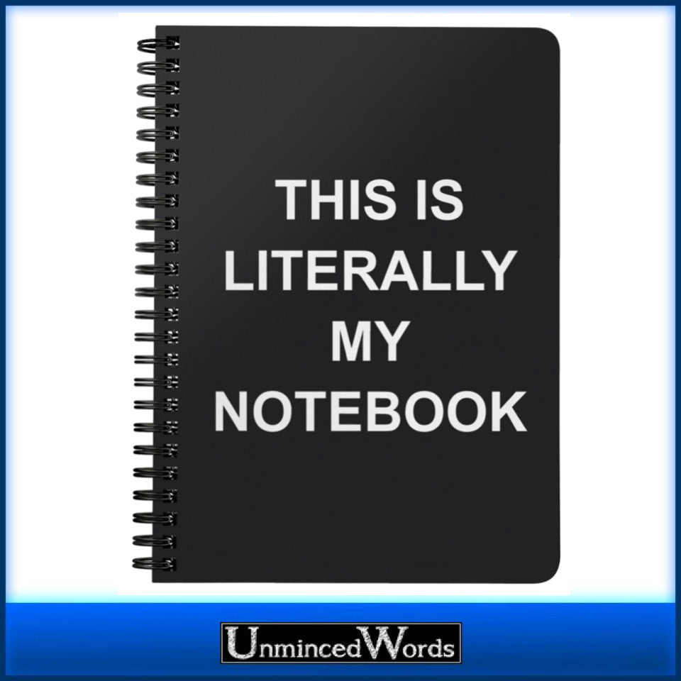 This is literally my notebook.