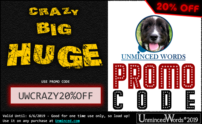 Crazy, Big, Huge Promo Code - One Time Only!