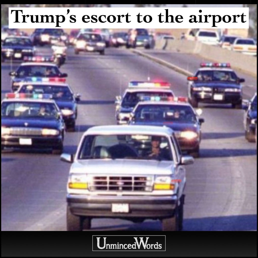 Trump's escort to the airport.
