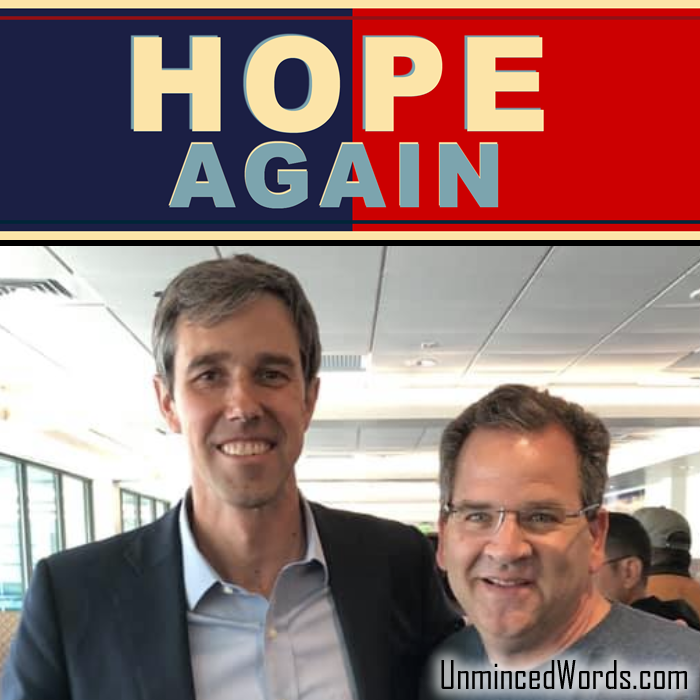 HOPE AGAIN - Beto O'Rourke